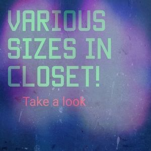 Other - Multiple Sizes in closet